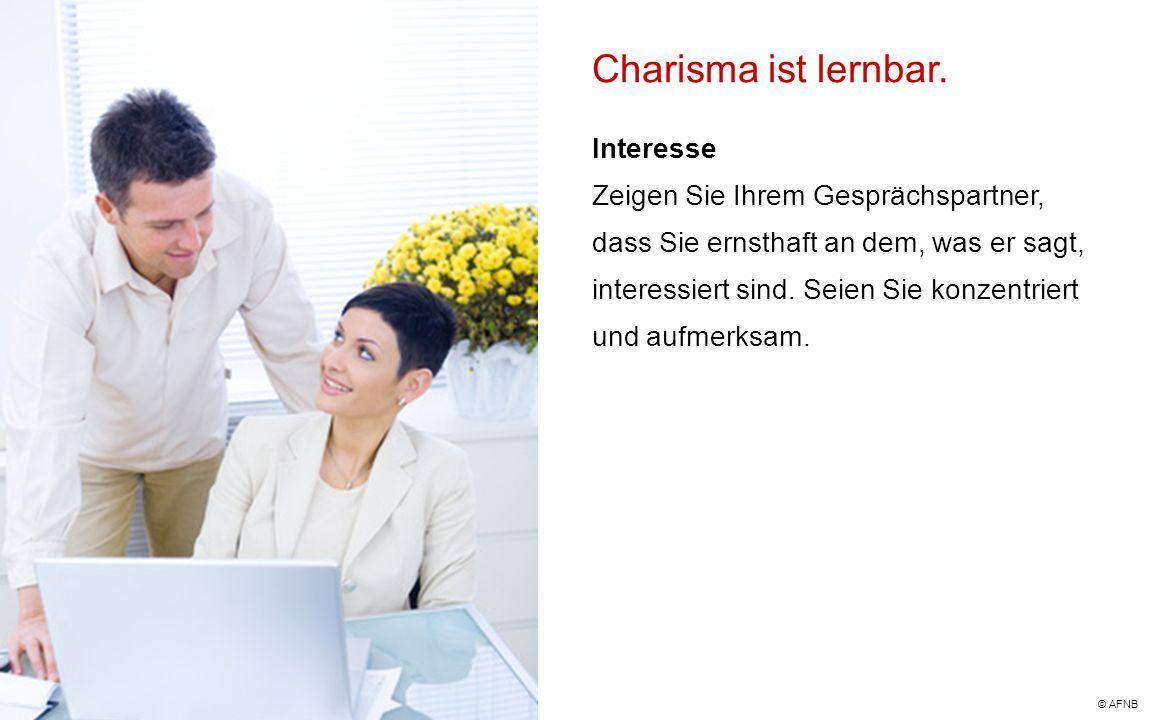 Charisma ist lernbar. Interesse