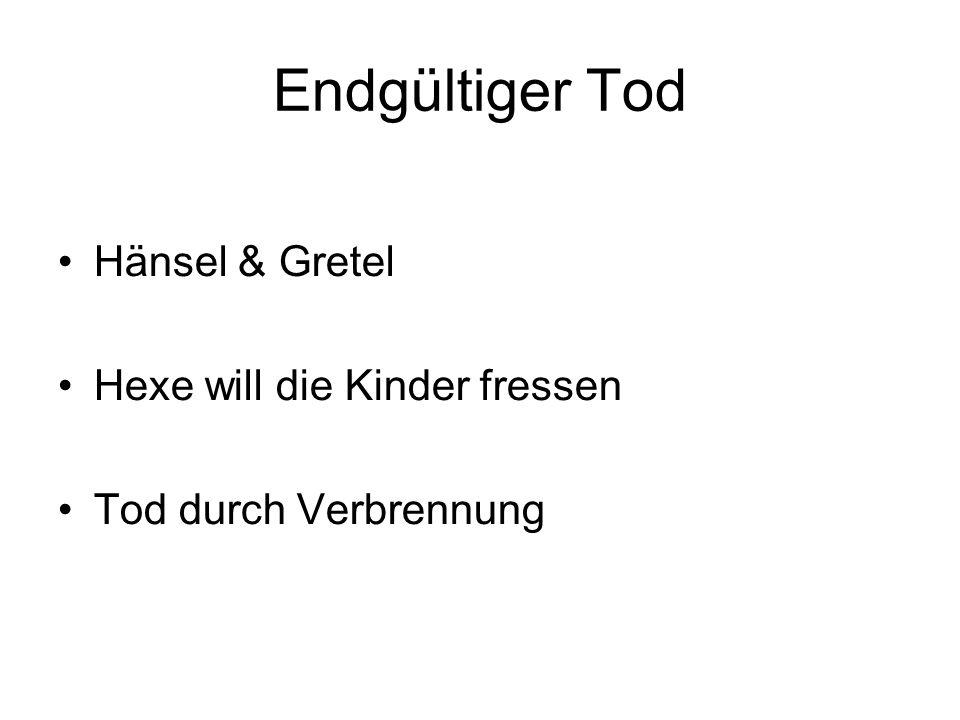 Endgültiger Tod Hänsel & Gretel Hexe will die Kinder fressen