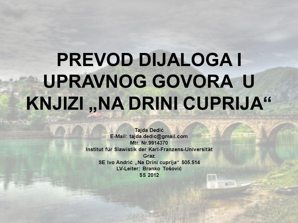"""PREVOD DIJALOGA I UPRAVNOG GOVORA U KNJIZI """"NA DRINI CUPRIJA"""