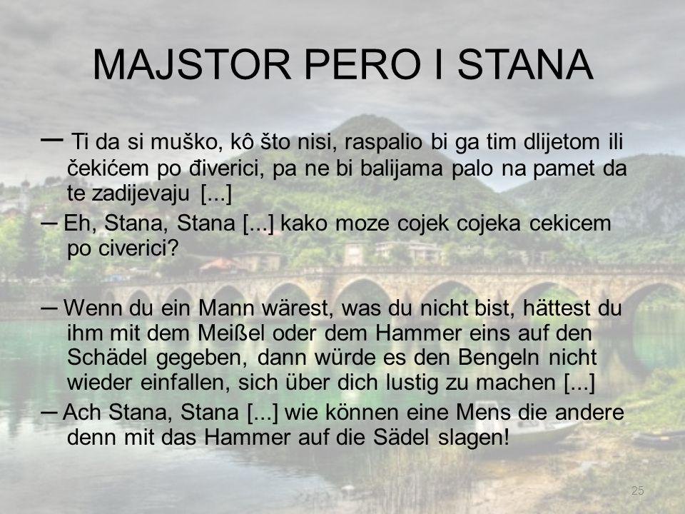MAJSTOR PERO I STANA