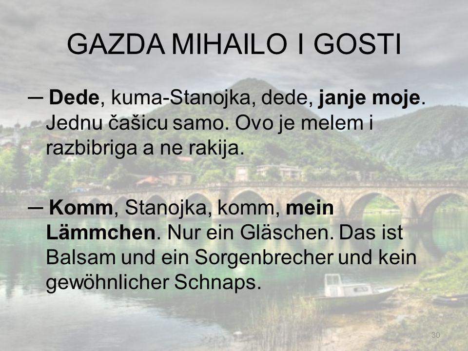 GAZDA MIHAILO I GOSTI
