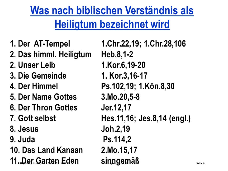 Was nach biblischen Verständnis als Heiligtum bezeichnet wird