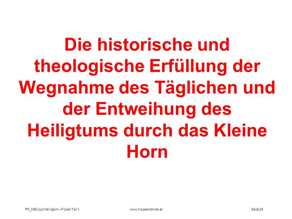 Die historische und theologische Erfüllung der Wegnahme des Täglichen und der Entweihung des Heiligtums durch das Kleine Horn