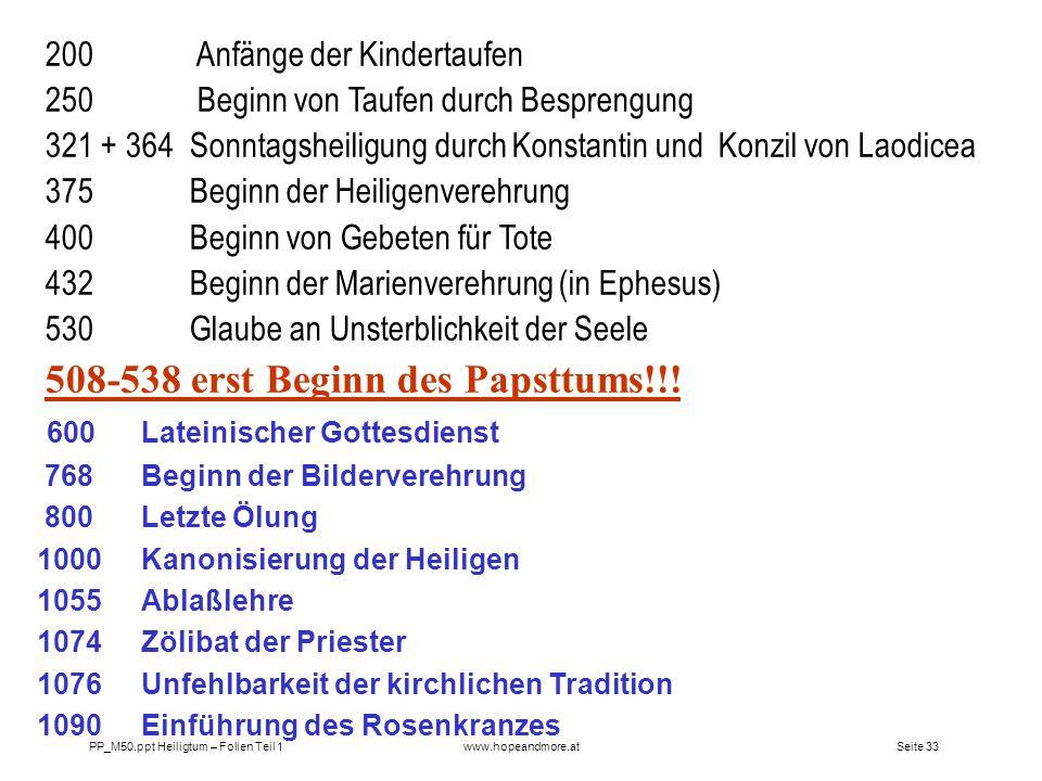 508-538 erst Beginn des Papsttums!!!