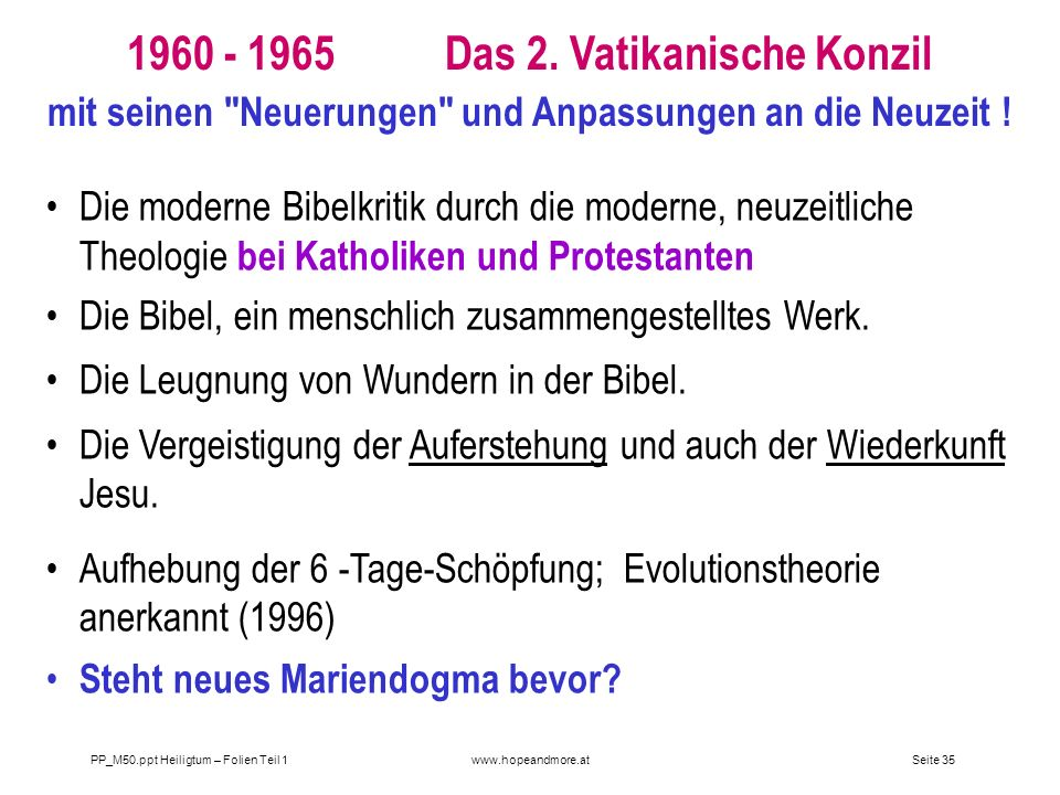 1960 - 1965 Das 2. Vatikanische Konzil mit seinen Neuerungen und Anpassungen an die Neuzeit !