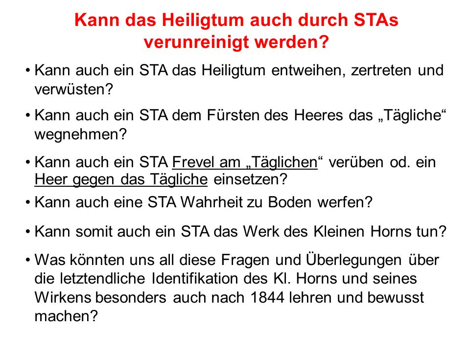 Kann das Heiligtum auch durch STAs verunreinigt werden