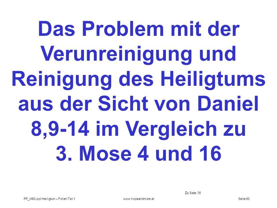 Das Problem mit der Verunreinigung und Reinigung des Heiligtums aus der Sicht von Daniel 8,9-14 im Vergleich zu 3. Mose 4 und 16