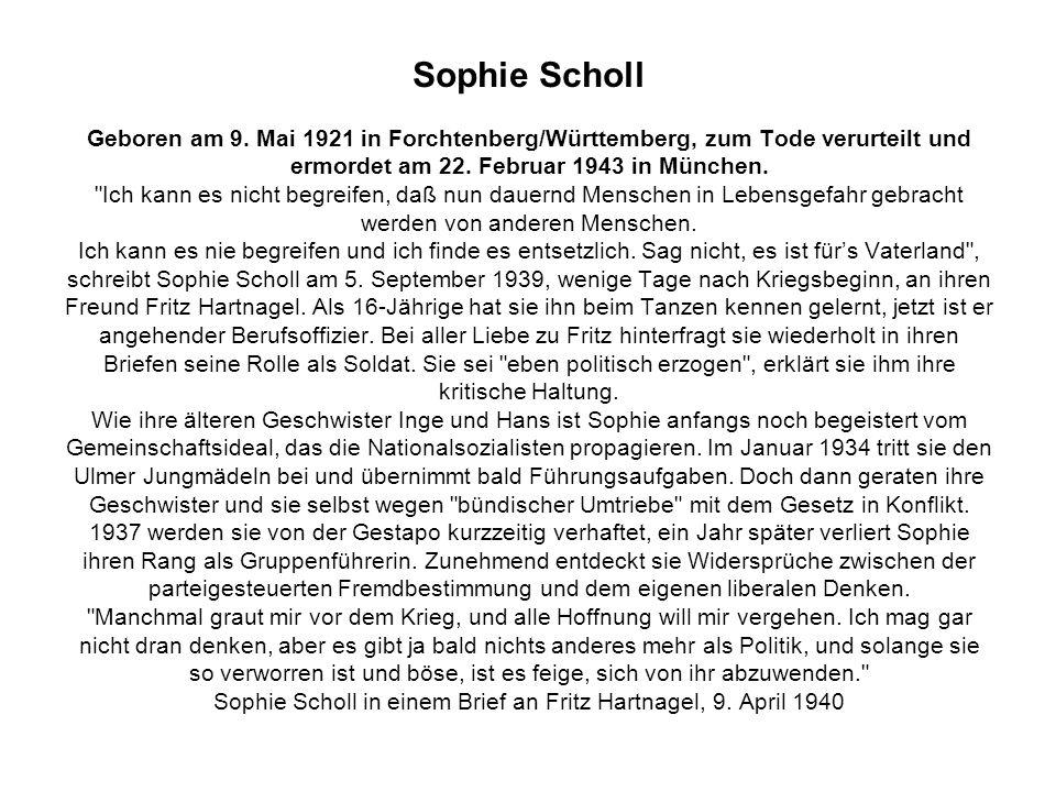Sophie Scholl Geboren am 9