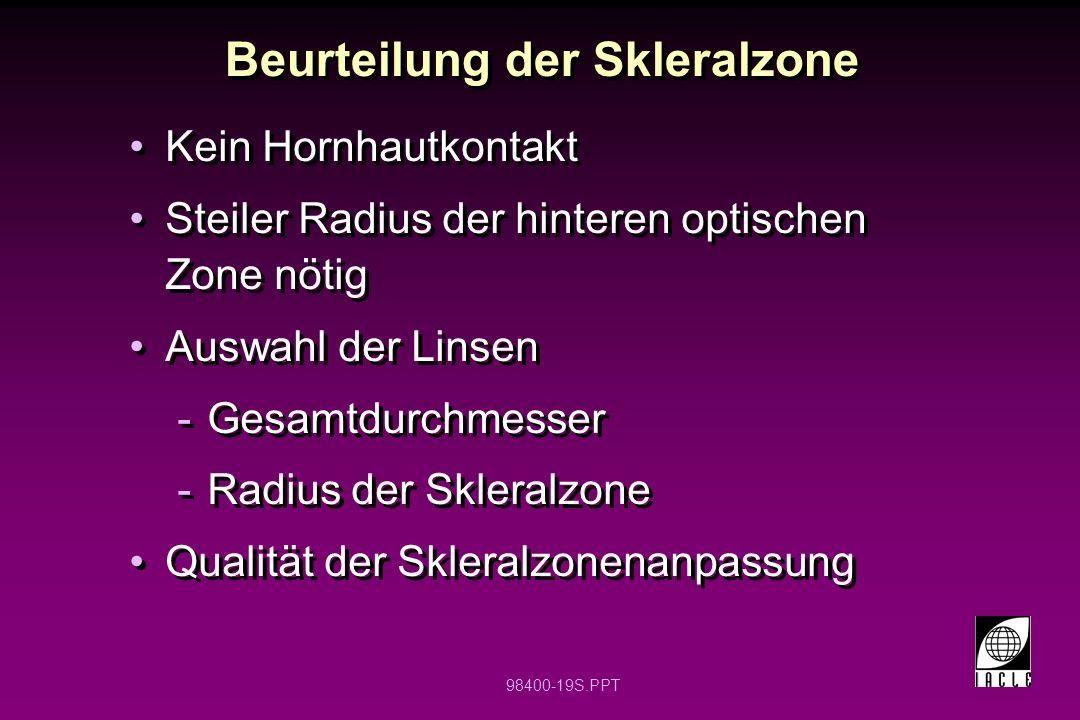 Beurteilung der Skleralzone