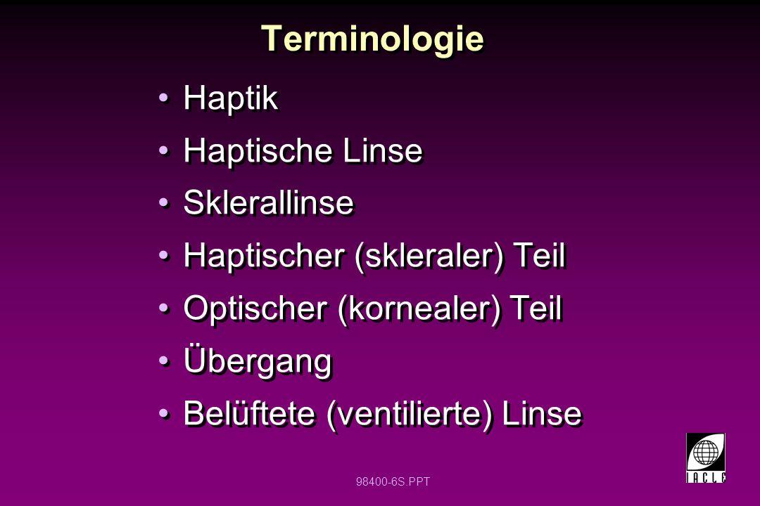 Terminologie Haptik Haptische Linse Sklerallinse