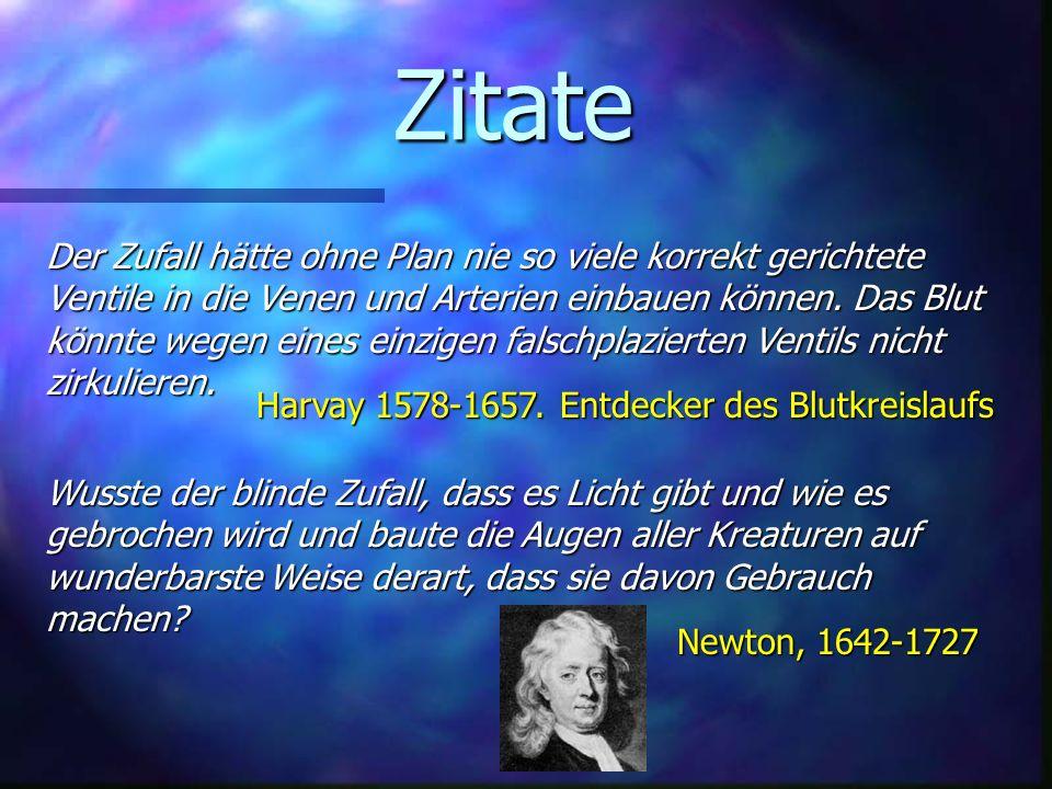 Zitate Harvay 1578-1657. Entdecker des Blutkreislaufs.