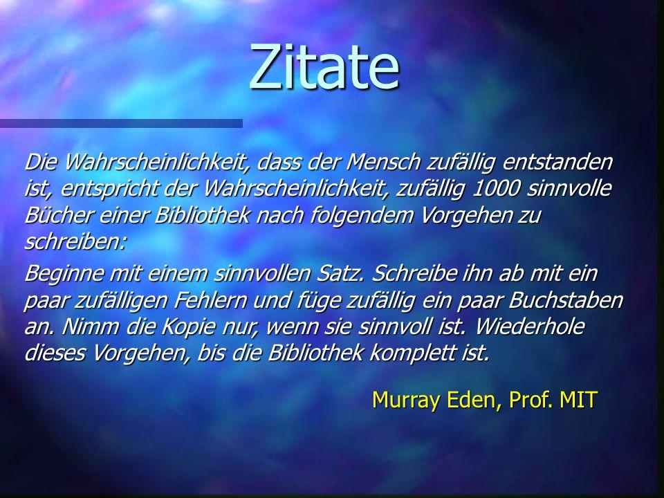 Zitate Murray Eden, Prof. MIT.