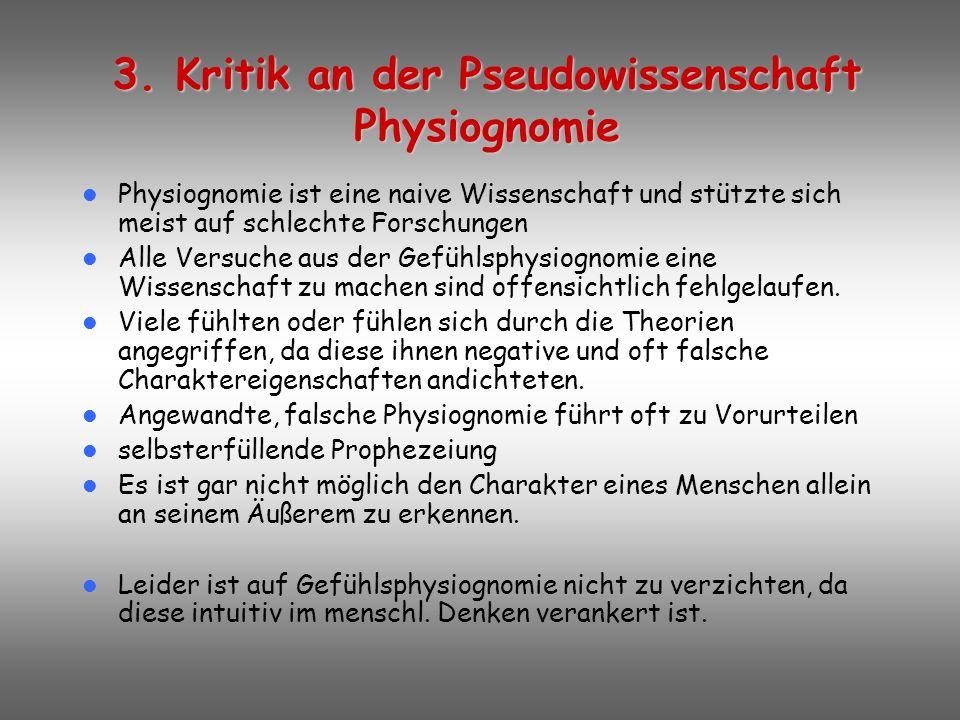 3. Kritik an der Pseudowissenschaft Physiognomie