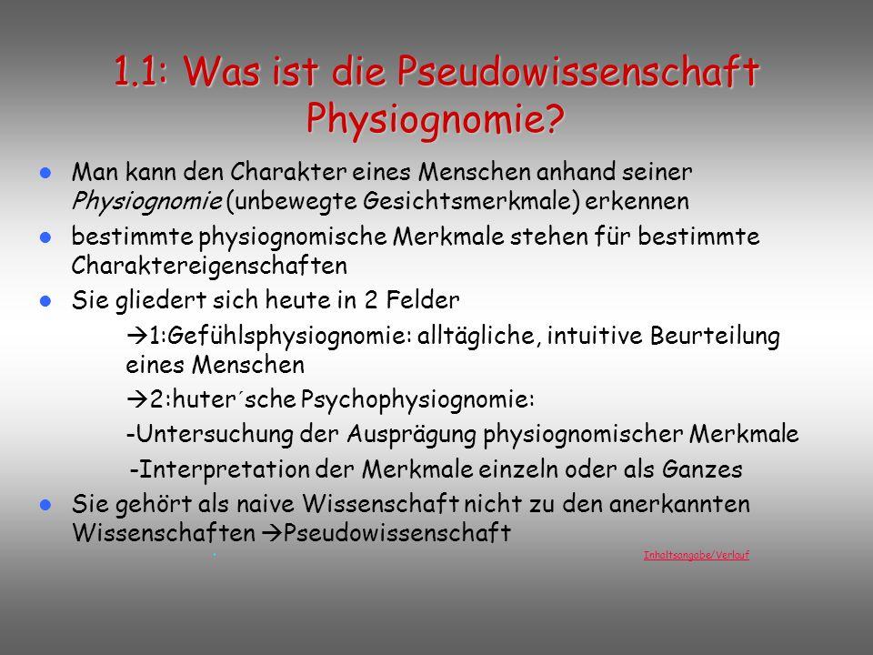 1.1: Was ist die Pseudowissenschaft Physiognomie