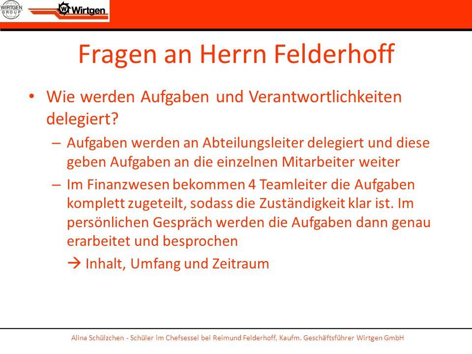 Fragen an Herrn Felderhoff