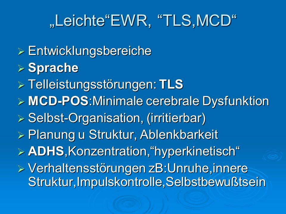 """""""Leichte EWR, TLS,MCD"""