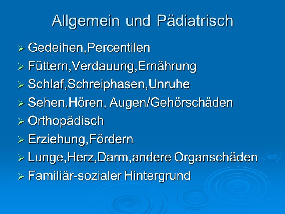 Allgemein und Pädiatrisch