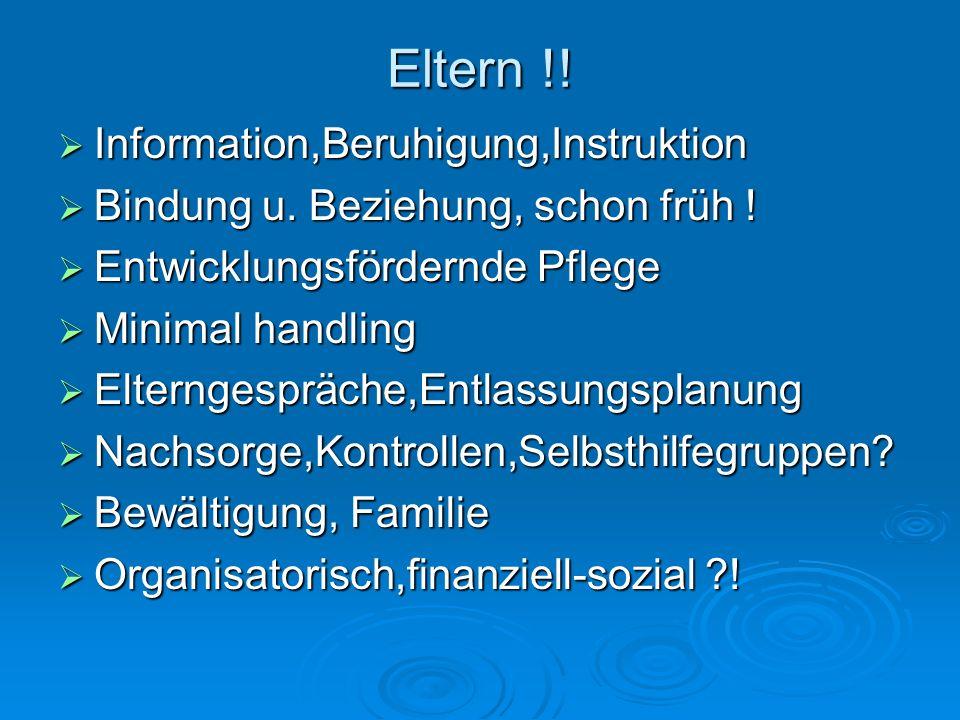 Eltern !! Information,Beruhigung,Instruktion