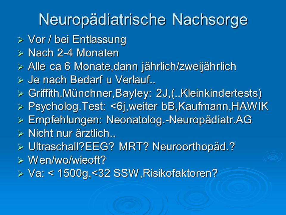 Neuropädiatrische Nachsorge