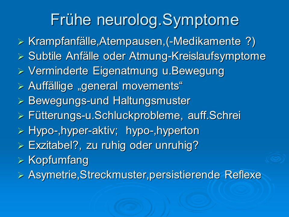 Frühe neurolog.Symptome