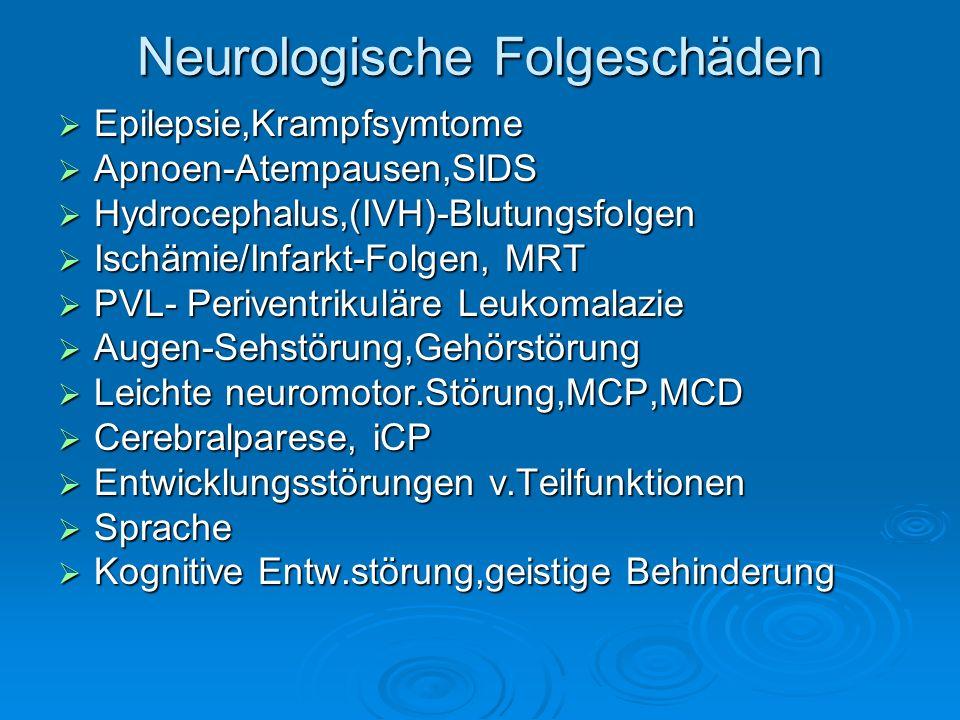 Neurologische Folgeschäden