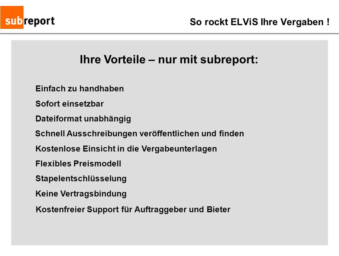 So rockt ELViS Ihre Vergaben !