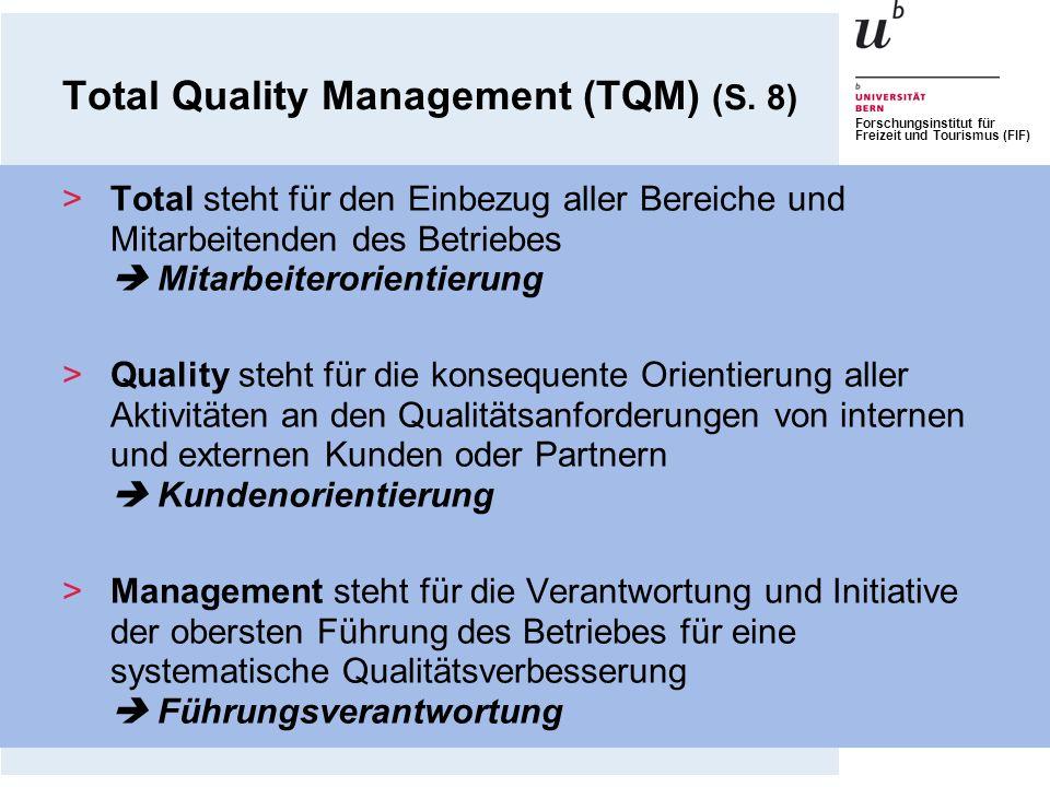 Total Quality Management (TQM) (S. 8)