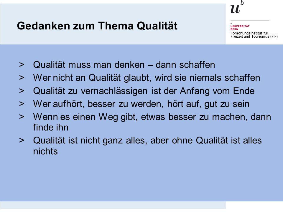 Gedanken zum Thema Qualität