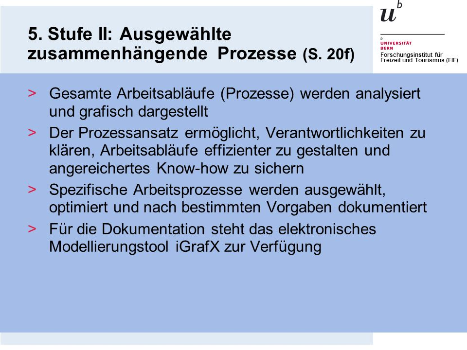 5. Stufe II: Ausgewählte zusammenhängende Prozesse (S. 20f)