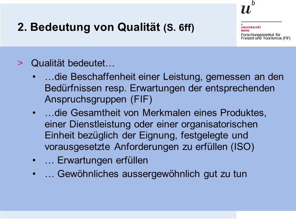 2. Bedeutung von Qualität (S. 6ff)