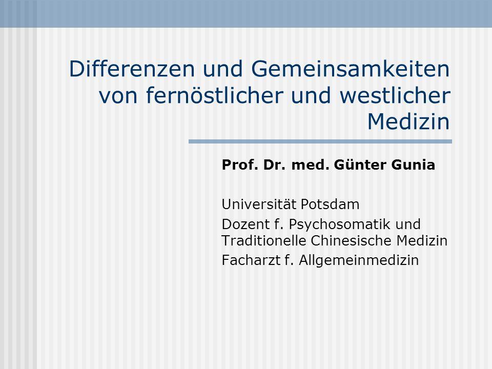 Differenzen und Gemeinsamkeiten von fernöstlicher und westlicher Medizin