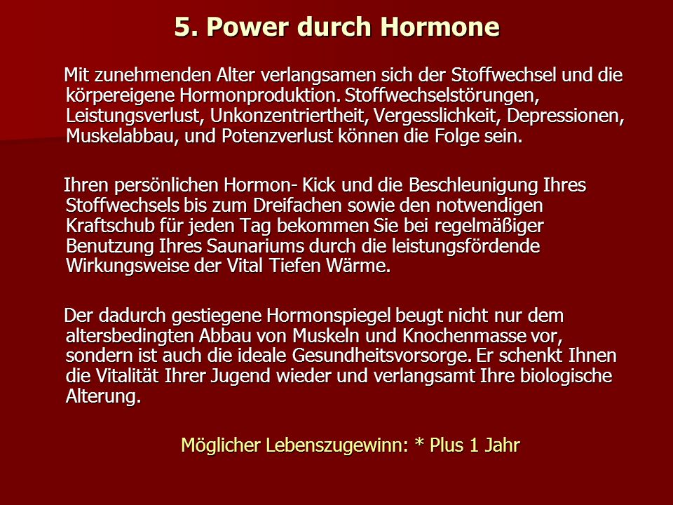 5. Power durch Hormone