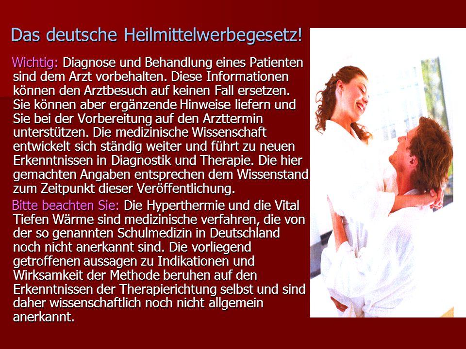 Das deutsche Heilmittelwerbegesetz!