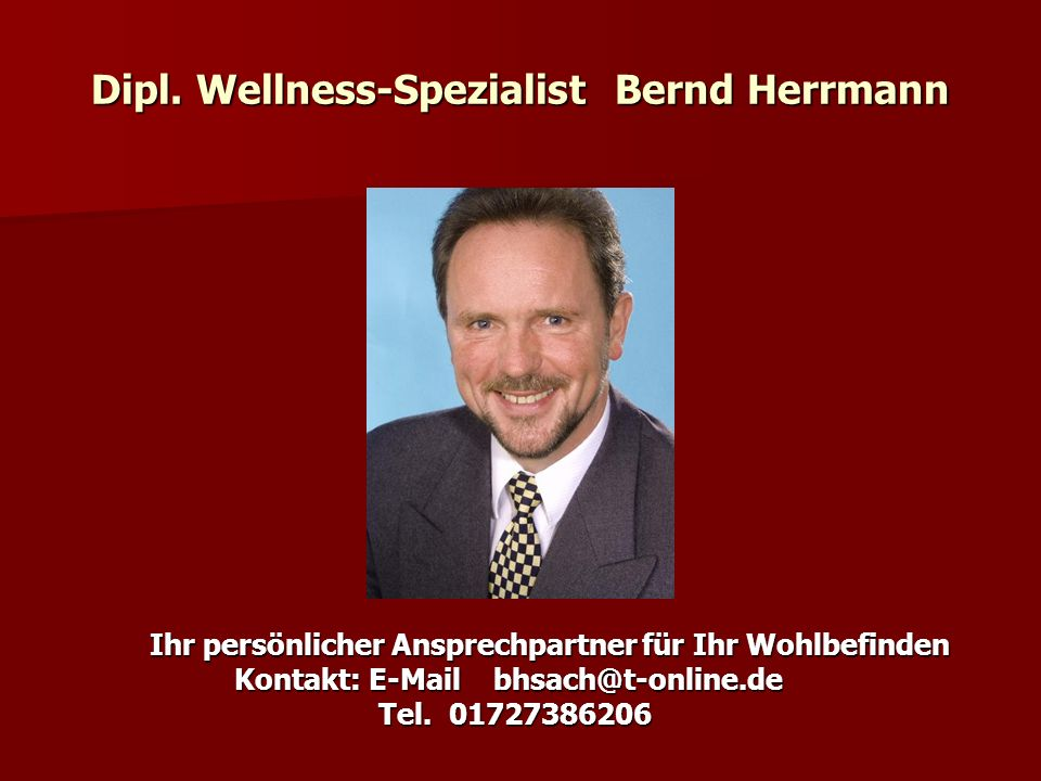 Dipl. Wellness-Spezialist Bernd Herrmann