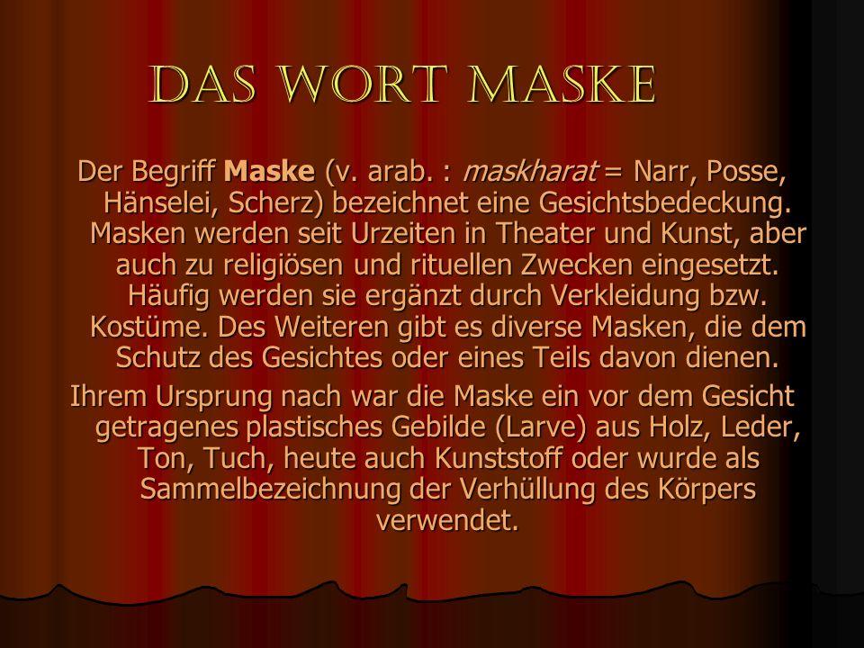 Das Wort Maske