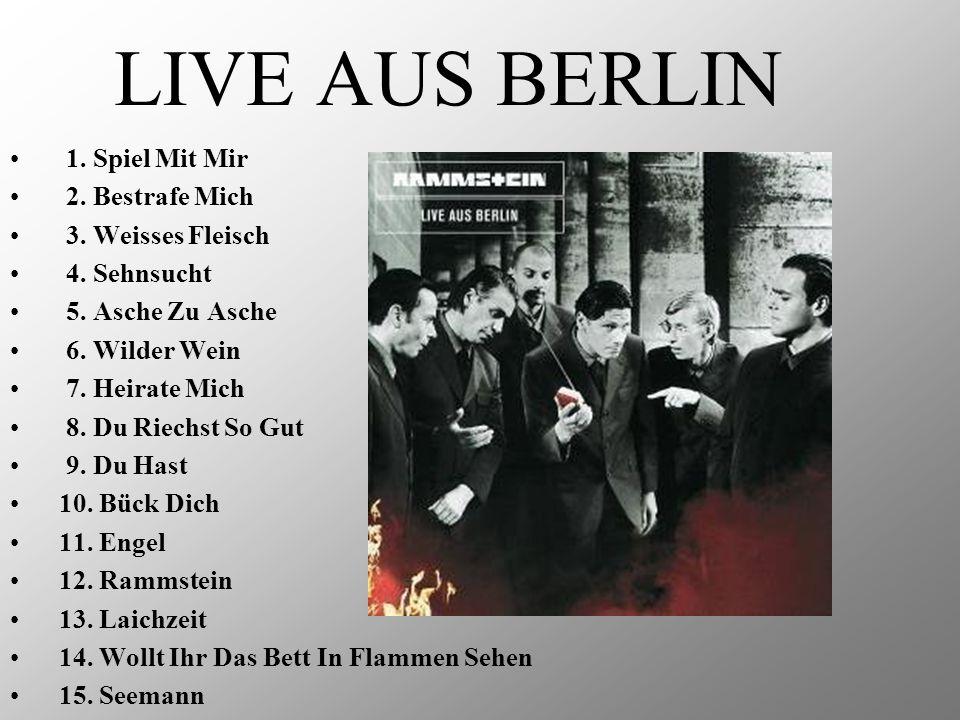 LIVE AUS BERLIN 1. Spiel Mit Mir 2. Bestrafe Mich 3. Weisses Fleisch