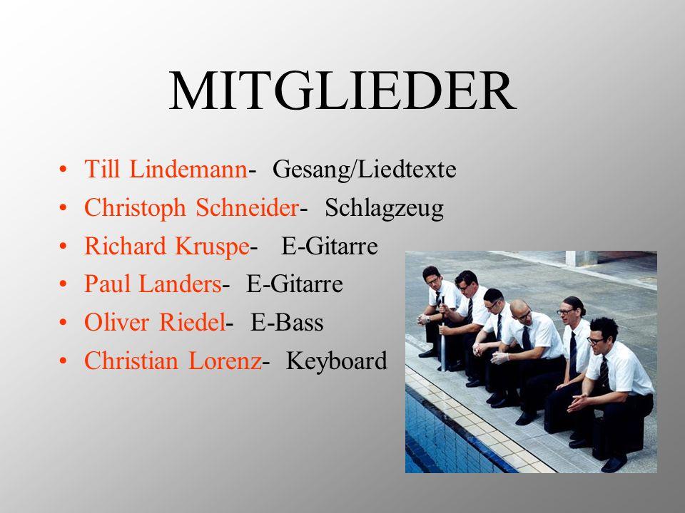 MITGLIEDER Till Lindemann- Gesang/Liedtexte