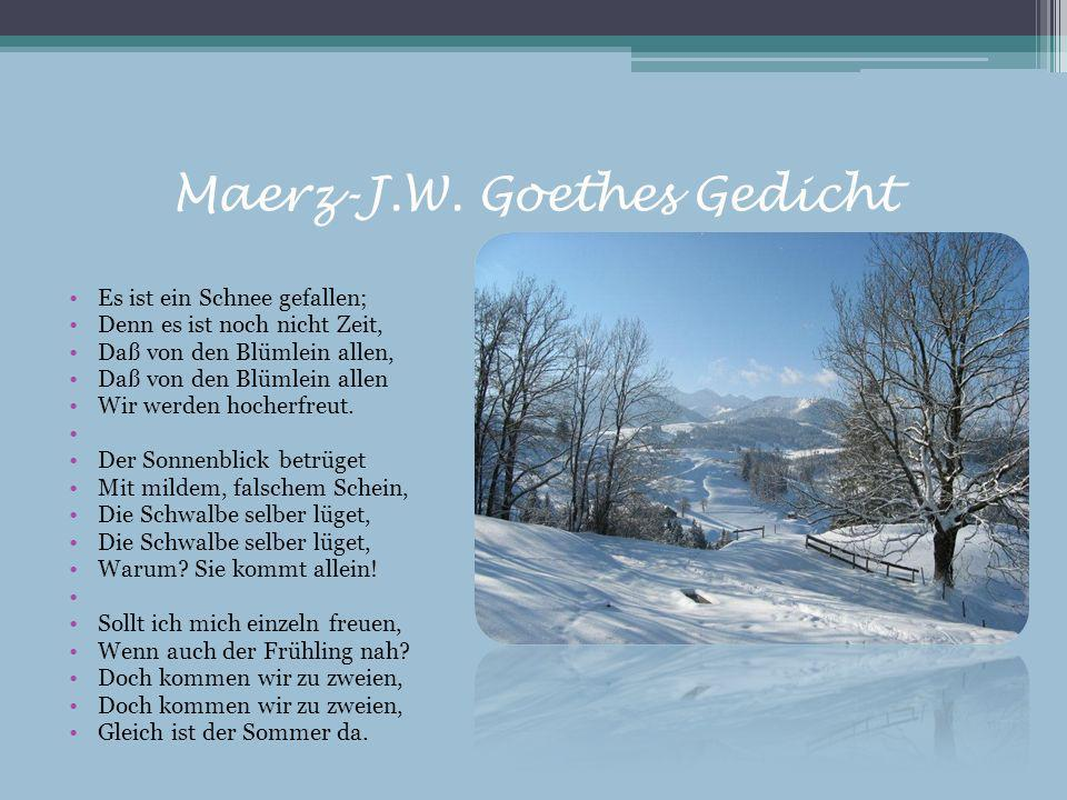 Maerz-J.W. Goethes Gedicht