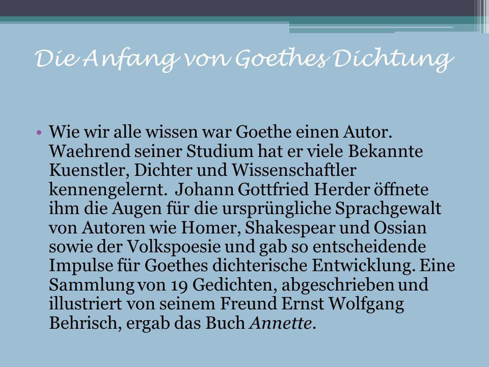 Die Anfang von Goethes Dichtung
