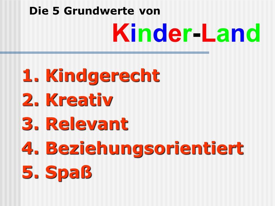 Die 5 Grundwerte von Kinder-Land