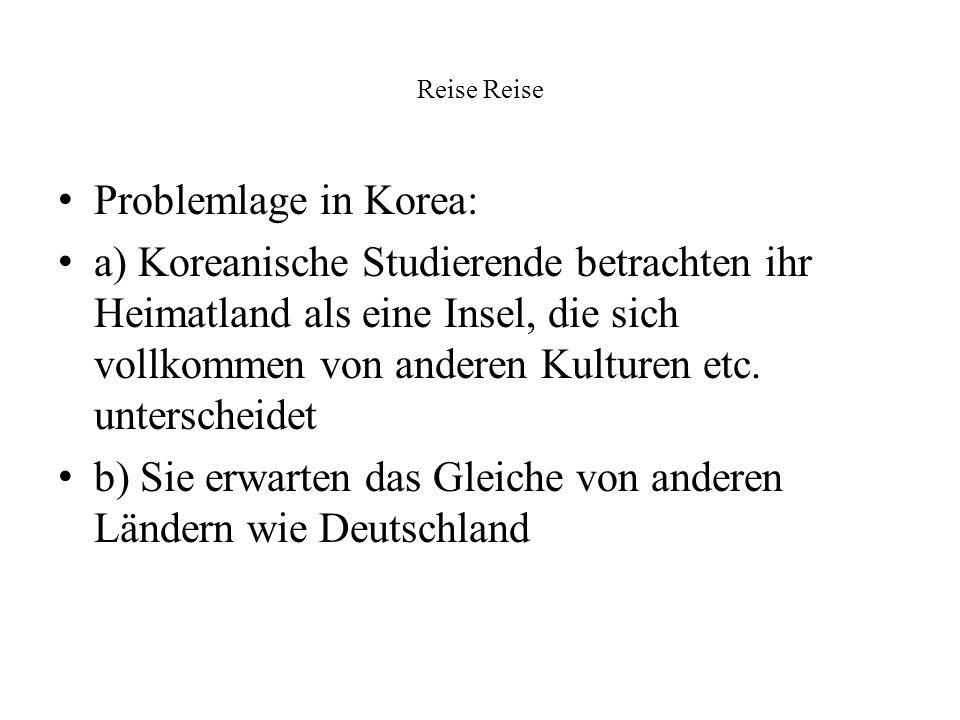 b) Sie erwarten das Gleiche von anderen Ländern wie Deutschland