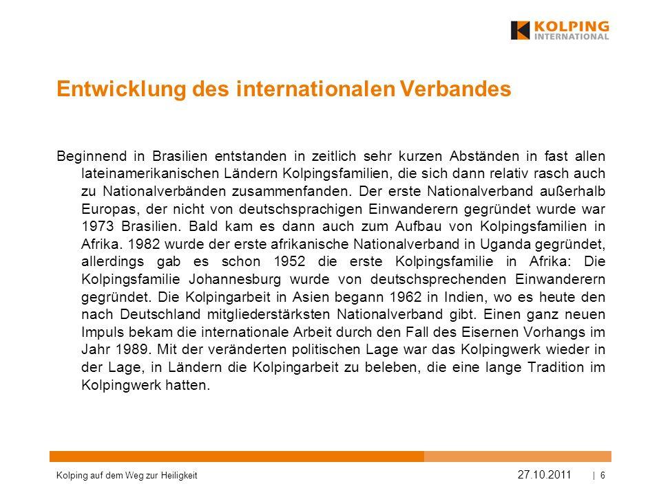 Entwicklung des internationalen Verbandes
