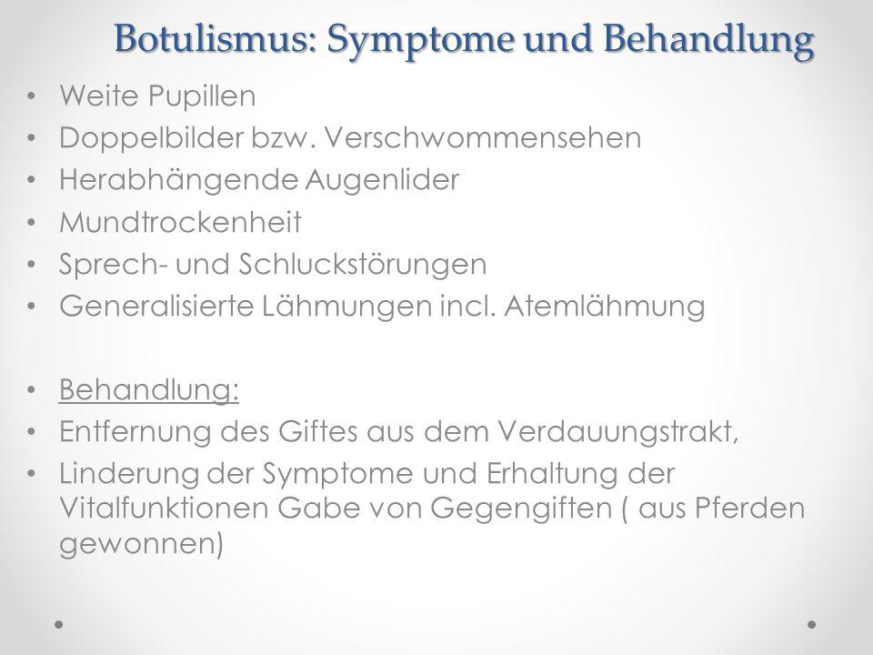 Botulismus: Symptome und Behandlung