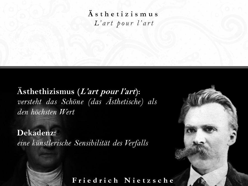 Ästhethizismus (L'art pour l'art):