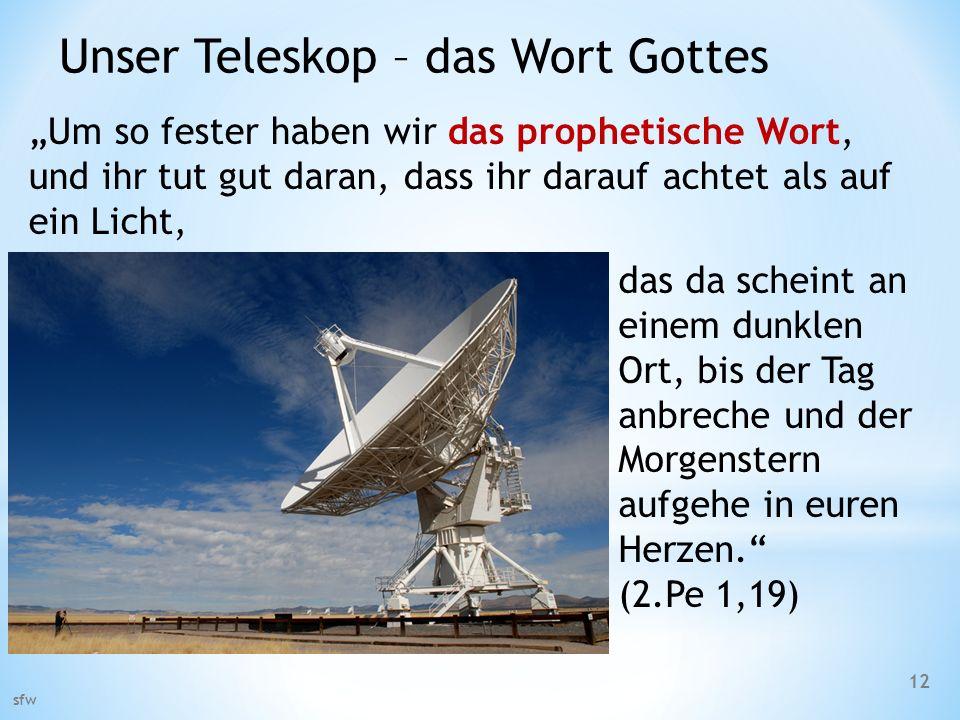 Unser Teleskop – das Wort Gottes