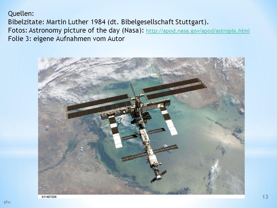 Bibelzitate: Martin Luther 1984 (dt. Bibelgesellschaft Stuttgart).