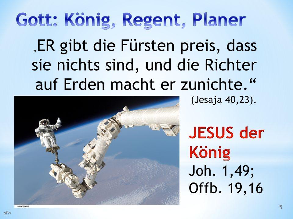 Gott: König, Regent, Planer