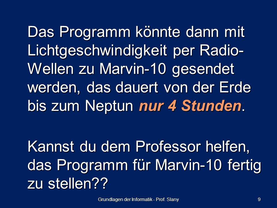 Grundlagen der Informatik - Prof. Slany