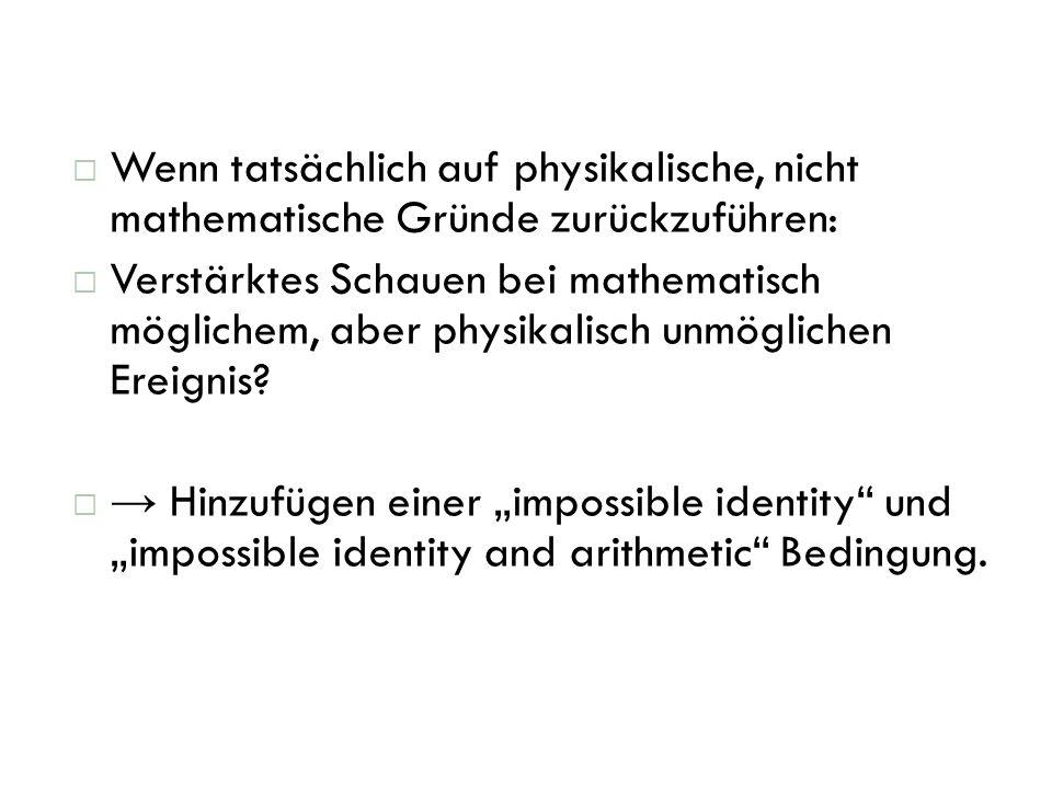 Wenn tatsächlich auf physikalische, nicht mathematische Gründe zurückzuführen: