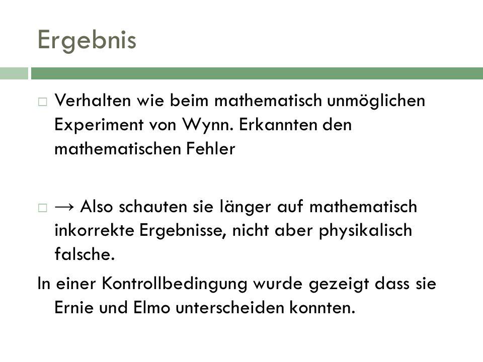 Ergebnis Verhalten wie beim mathematisch unmöglichen Experiment von Wynn. Erkannten den mathematischen Fehler.